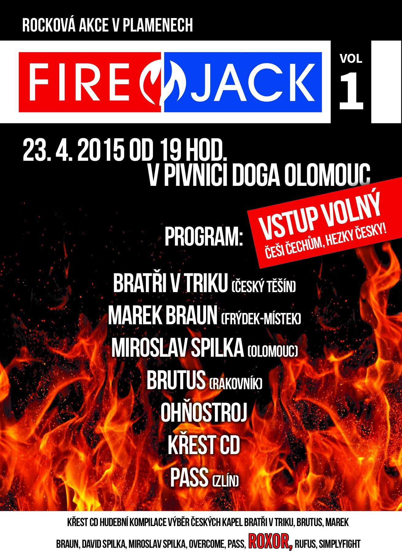 KŘEST VÝBĚRU FIRE JACK VOL.1 V OLOMOUCI !!!